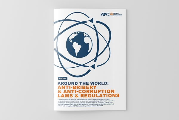 ABAC Laws and Regulations Around the World Playbook: Your complete guide to understand anti-corruption legislation, wherever you are in the world!